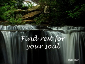 Find Rest For Your Soul
